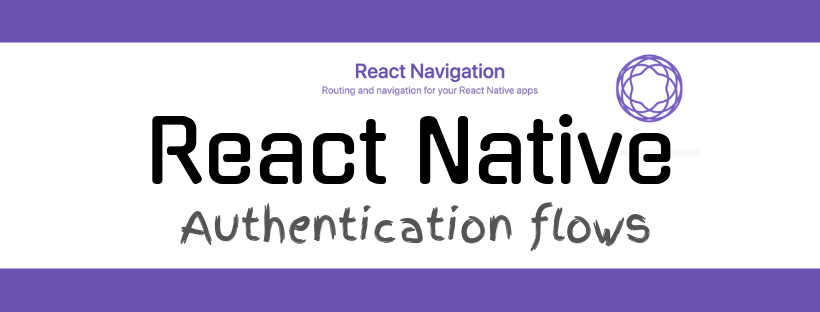 React Native Authentication flows.png