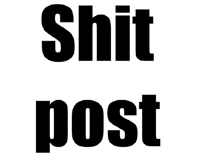 shitpost_o_3703523.jpg